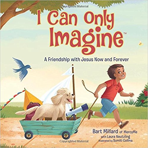 Cover Art for I Can Only Imagine Children's Book