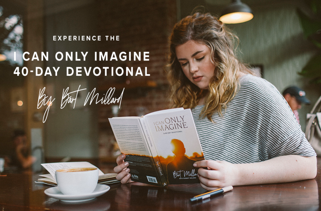 I Can Only Imagine 40-Day Devotional Book By Bart Millard