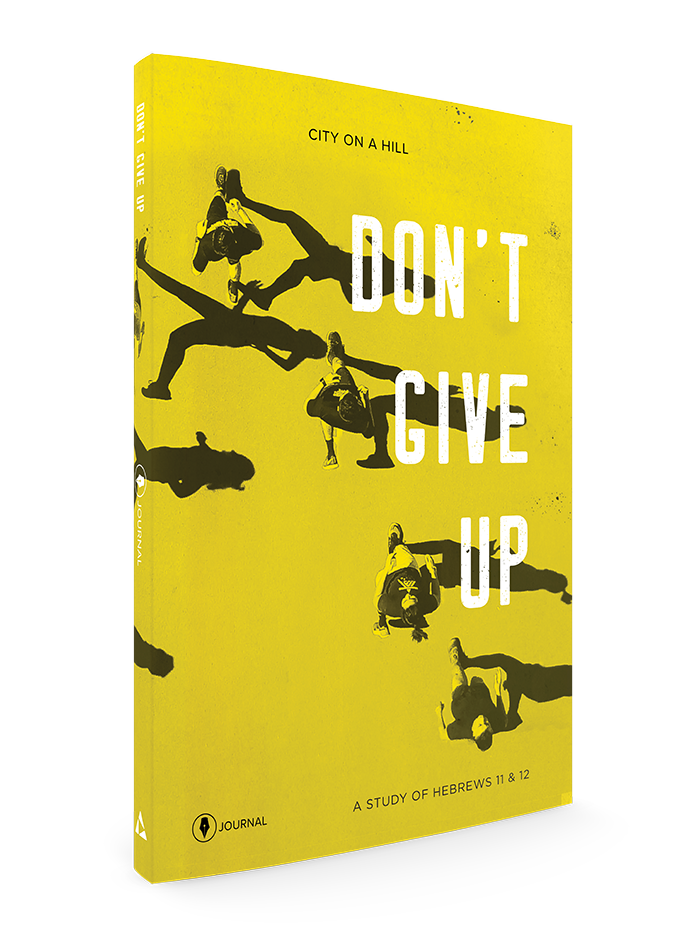 Don't Give Up Journal - City On A Hill Studio