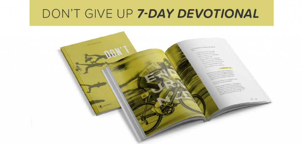 Don't Give Up 7-Day Devotional Sample